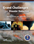 Grand Challenges for Disaster Reduction